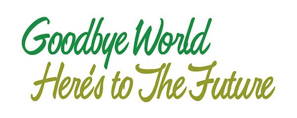 good bye world fonts